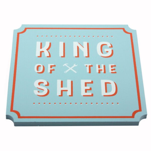 The Hardware Store Wooden Coaster - King Of The Shed-0